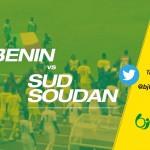 Bénin – Sud Soudan 4-1 (fin): suivez le live sur @bjfoot_officiel sur Twitter