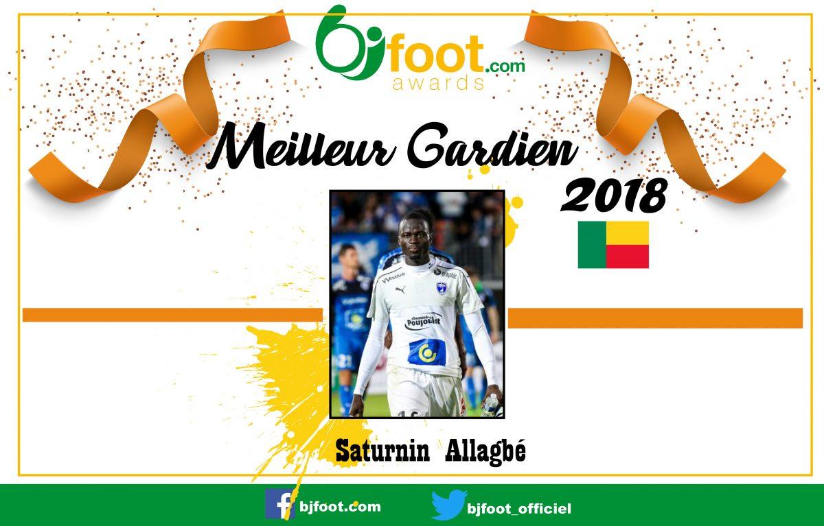 Bjfoot Awards 2018: Saturnin Allagbé , meilleur gardien